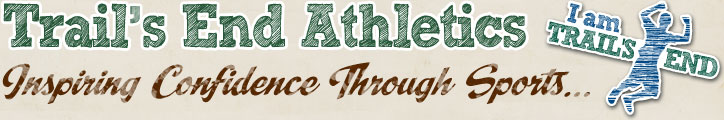 The Trail's End Athletics Program